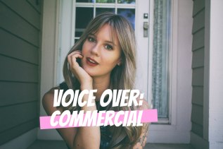 Voice Over: Commercial!